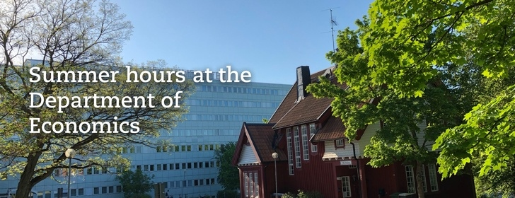 Summer hours at the Department of Economics